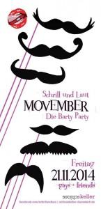 Schrill und Laut - Movember